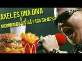 Wapaa! - Axl Rose Es Una Diva Y Mcdonalds Vivirá Por Siempre