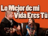 Lo Mejor De Mi Vida Eres Tu - Ricky Martin Acoustic Cover Jorge And Alexa Narvaez