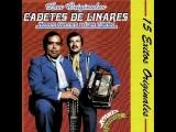 Los Dos Amigos- Los Cadetes De Linares