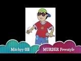 MURDER Freestyle FUCKING HOT New Mitchyy OB St. Louis Missouri Underground Rapper