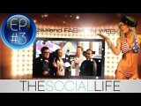 The Social Life - Episode 3: Special Edition - NZ Fashion Week Goes Social