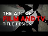 The Art Of Film & TV Title Design | Off Book | PBS