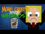 Mo'Creeps & Weirdos: Episódio 11 - RIP Corajoso ='