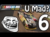 Trolling NASCAR 2011 | Ep. 6 My Wife Left Me For Going Fast