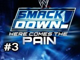 Smackdown: Here Comes The Pain Ep.3: A Broken Neck
