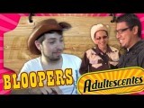 Bloopers Adultescentes Cedrick