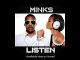 Minks Hot New Single Listen