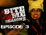 Bite Me - Point Of Entry Season 2 Ep 3