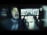 KILLING DRACULAS HOMEBOY! - Nosferatu - Part 8