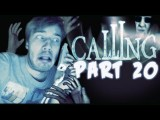 WE'RE BACK BABY! - The Calling Wii - Part 20