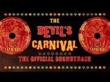 THE DEVIL'S CARNIVAL - OFFICIAL SOUNDTRACK TRAILER