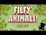Filfy Animals - Geoff