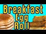 Epic Breakfast Egg Rolls - Epic Meal Time