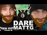 Dare MattG - 12 Mentos And Coke, Creepy Eyes, The Fall Of The Beard