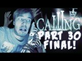 FINAL EPISODE REAL ENDING - The Calling Wii - Part 30
