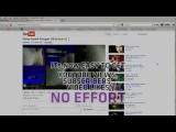 Exclusive: How To Get Youtube Views, Subscribers, Likes, Favorites, Faster Then Ever 2012 Special