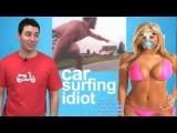 CAR SURFING IDIOT