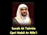 Surah At Tahrim - Sheikh Qari Nabil Ar Rifa'i Beautiful Recitation!