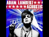 Adam Lambert - Whataya Want From Me Acoustic