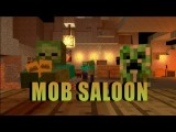 Mob Saloon! Re-uploaded - Minecraft Animation