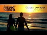 Fernando E Sorocaba - Ferias Em Salvador