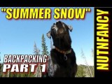 Hike Now, Play Later By Nutnfancy 'Summer Snow' Actual Pt 1