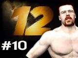 WWE 12 : Road To Wrestlemania - Villain Story Sheamus Ep.10