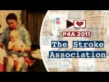 P4A 2011: The Stroke Association