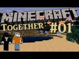 Let's Play Together - Minecraft #01 HD - Jetzt Gehts Los