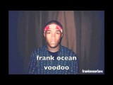 Frank Ocean - Voodoo W Lyrics & Download Link