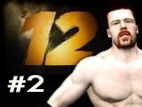 WWE 12 : Road To Wrestlemania - Villain Story Sheamus Ep.2