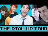The Dial Up Tour!!!