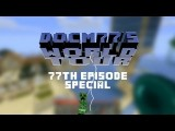 Docm77´s NEW Minecraft World Tour - 77th Episode Special HD