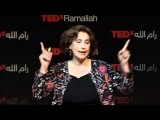 TEDxRamallah - Suad Amiry - My Work My Hobby. Simply Look Inside You Never At Others
