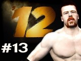 WWE 12 : Road To Wrestlemania - Villain Story Sheamus Ep.13
