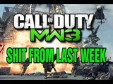 Shit From Last Week 13 MW3 GTA KYR SP33DY JahovasWitniss Deluxe 4 ShadowBeatz