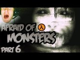 Funny Horror MOAR CHOPPING! - Afraid Of Monsters - Part 6