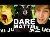 Dare MattG - 3 Paranormal Activity, Planking, British Accent
