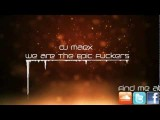DJ Maex - We Are The Epic Fuckers HD