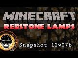 Redstone Lamps In Minecraft Snapshot 12w07b