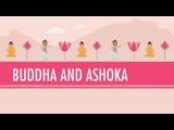 Buddha And Ashoka: Crash Course World History #6