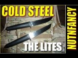 Cold Steel Lites: Keeping It Light, Fast By Nutnfancy