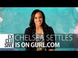 MTV's Chelsea Settles Interview