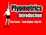 Plyometrics Introduction- Beginners Guide On Plyometric Exercises And Workouts