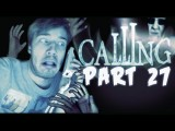 I DIDNT SAVE!!!!!!!!! - The Calling Wii - Part 27