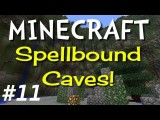 Minecraft Spellbound Caves E11 - Free Eats! Hardcore Super Hostile