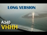 A340 Cockpit Landing In Hong Kong : LONG VERSION