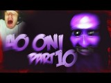Horror, Funny Ao Oni - RUN YOU STUPID SON OF AP*NIS - Part 10