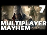 Assassin's Creed: Revelations Multiplayer Mayhem - Episode 7 Deathmatch Gameplay Commentary