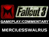 Fallout 3: Wandering In The Wastland By MercilessWalrus F3 Gameplay Commentary